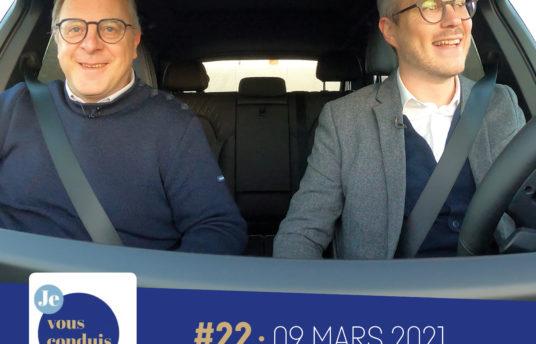 #22 – Je vous conduis by CIC Ouest avec Franck Zal
